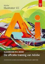 Adobe illustrator cc classroom in a book (ISBN 9789043031905)