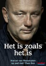 Het is zoals het is - Marcel van Roosmalen (ISBN 9789067970242)