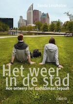 Het weer in de stad - Sanda Lenzholzer (ISBN 9789462081413)