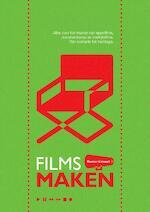 Films Maken - Roemer Lievaart (ISBN 9789491416002)