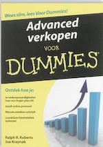 Advanced verkopen voor Dummies - R.R. Roberts, J. Kraynak (ISBN 9789043017350)