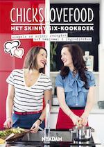 Chickslovefood - Het skinny six-kookboek