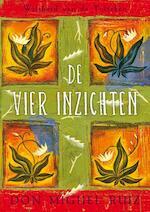 De vier inzichten - Don Miguel Ruiz, Miguel Ruiz (ISBN 9789020212587)