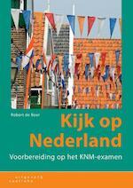 Kijk op Nederland - Robert de Boer (ISBN 9789046905210)