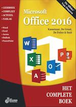 Office 2016 - Peter Kassenaar, Wim de Groot, Wilfred de Feiter, Ronald Smit (ISBN 9789059408890)