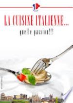 La cuisine italienne... quelle passion! - Unknown (ISBN 9788875716394)