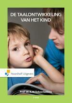 Taalontwikkeling van het kind - A.M. Schaerlaekens (ISBN 9789001866310)