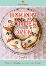 Bakken zonder oven / deel 2 - Jan-Peter Boer (ISBN 9789491874048)