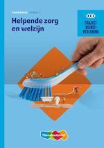 Helpende Zorg en welzijn - R.F.M. van Midde, M.M.M. Riemsdijk, S. Schoneveld (ISBN 9789006071054)