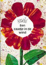Een zaadje in de wind - Eric Carle (ISBN 9789025720421)