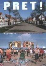 Pret! - Tracy Metz, Janine Schrijver, Otto Snoek (ISBN 9789056622442)