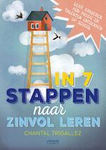 In zeven stappen naar zinvol leren - Chantal Trigallez (ISBN 9789401438469)