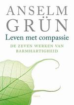 Leven met compassie - Anselm Grun (ISBN 9789079956036)