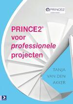 Prince 2 voor professionele projecten - Tanja van den Akker (ISBN 9789058758460)