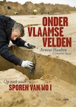 Onder Vlaamse velden - Arnout Hauben, Johanna Spaey (ISBN 9789463101929)