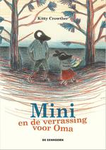 Mini en de verrassing voor Oma - Kitty Crowther (ISBN 9789462911574)