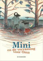 Mini en de verrassing voor Oma - Kitty Crowther (ISBN 9789462911574)