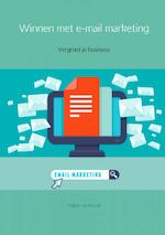 Winnen met e-mail marketing - Walter van Kessel (ISBN 9789402154740)