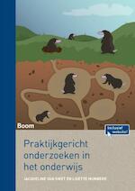 Praktijkgericht onderzoek in het onderwijs - Jacqueline van Swet, Lisette Munneke (ISBN 9789089538284)