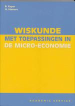 Wiskunde met toepassingen in de micro-economie - B. Kaper, Amp, H. Hamers (ISBN 9789052613642)