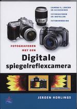 Fotograferen met een digitale spiegelreflexcamera - J. Horlings (ISBN 9789043012362)