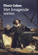 Knagende weten - Floris Cohen (ISBN 9789035144323)