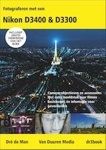 Fotograferen met een Nikon D3500/D3300/D3200 - Dre de Man (ISBN 9789059409378)