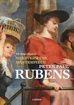 Meesterwerk/Masterpiece: Peter Paul Rubens