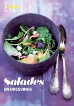 Elle Eten / Salades en dressings - D. De / Plessis, B. Du / Giacobetti, S. M. / Montalier Beilin (ISBN 9789089893864)