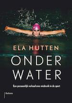 Onder water - Ela Hutten, Suzanne van Lohuizen (ISBN 9789460038525)