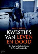 Kwesties van leven en dood - Regina Grüter (ISBN 9789460036538)