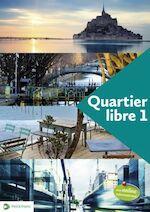 Quartier libre 1 livre d'élève - Unknown (ISBN 9789028984264)
