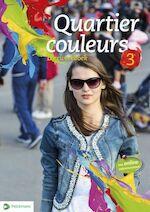 Quartier Couleurs 3 leerwerkboek - Unknown (ISBN 9789028985704)