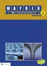 Matrix Wiskunde 2 oefenboek (incl. vademecum en openleertrajecten) (ISBN 9789028948617)