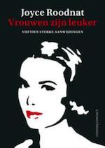 Vrouwen zijn leuker - Joyce Roodnat (ISBN 9789025435165)