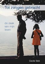 Tot zwijgen gebracht - Cecile Stok (ISBN 9789492844019)