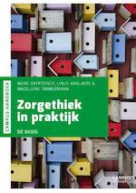 Handboek Zorgethiek in praktijk - Mieke Grypdonck, Linus Vanlaere, Madeleine Timmermann (ISBN 9789401450539)