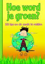 Hoe word je groen? - James Wines (ISBN 9789020619515)