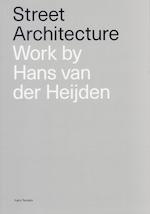 Street Architecture - Hans van der Heijden (ISBN 9789082808209)