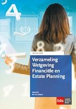 Verzameling Wetgeving Financiele en Estate Planning. Editie 2018 (ISBN 9789012401661)
