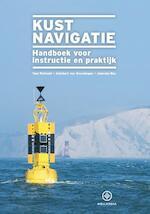 Kustnavigatie - Toni Rietveld, Adelbert van Groeningen, Janneke Bos (ISBN 9789064106583)