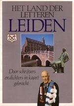 Het Land der letteren - Leiden - T. Hermans, Peter van Zonneveld, Boudewijn Büch, Lodewijk van Zonneveld (ISBN 9789029018852)