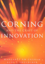 Corning and the Craft of Innovation - Margaret B. W. Graham, Alec T. Shuldiner (ISBN 9780195140972)