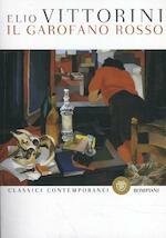 Il garofano rosso - Elio Vittorini (ISBN 9788845296567)