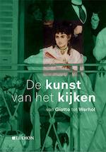 De Kunst van het Kijken - Jon Thompson, Patrick De Rynck (ISBN 9789491819889)