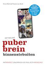 Het nieuwe puberbrein binnenstebuiten - Huub Nelis, Yvonne van Sark (ISBN 9789021568911)