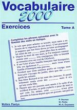 Vocabulaire 2000 exercices tome A