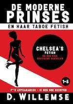 Chelsea's fetish en nog vier erotische verhalen - D. Willemse (ISBN 9789492638441)