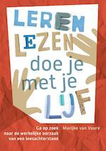 Leren lezen doe je met je lijf - Marijke van Vuure (ISBN 9789460151682)