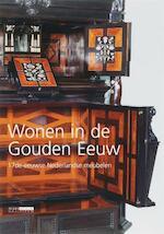 Wonen in de Gouden Eeuw - R. Baarsen (ISBN 9789086890132)